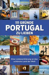 111 Gründe Portugal zu lieben: Auch die Nelkenrevolution findet Erwähnung.