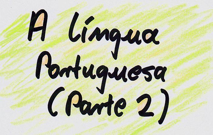 Portugiesisch sprechen viele Menschen auf der Welt