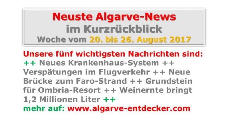 Algarve-News für die KW 34 vom 20. bis 26. August 2017