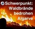 Themenschwerpunkt Waldbrände an der Algarve