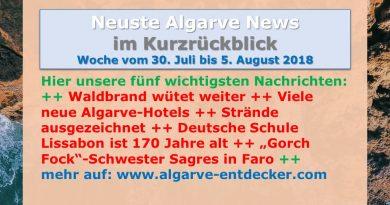 Algarve News aus KW 31 vom 30. Juli bis 5. August 2018