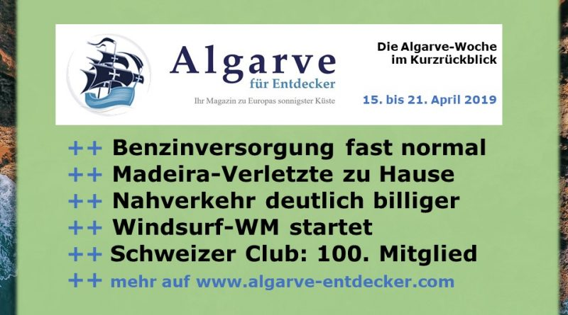 Algarve News und Portugal News aus KW 16 vom 15. bis 21. April 2019