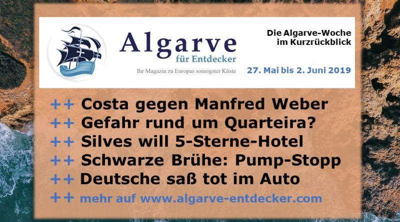 Algarve News und Portugal News aus KW 22 vom 27. Mai bis 2. Juni 2019