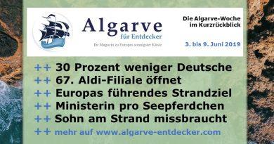 Algarve News und Portugal News aus KW 23 vom 3. bis 9. Juni 2019