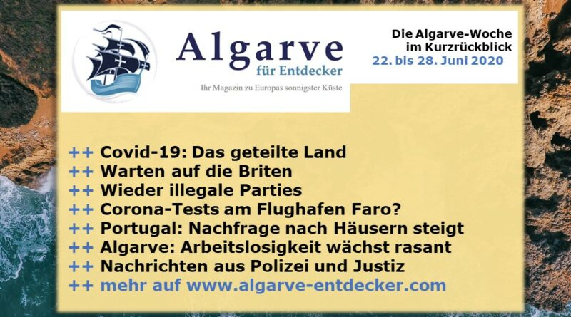Algarve News: 22. bis 28. Juni 2020