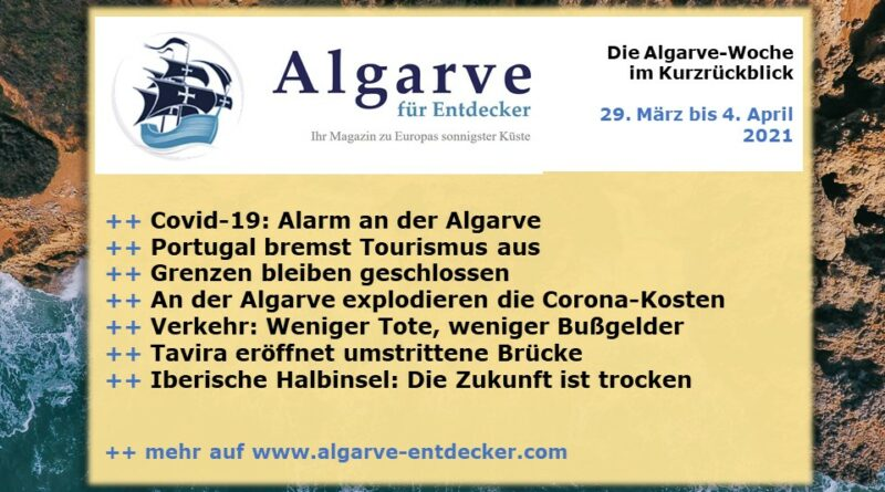 Algarve News: 29. März bis 04. April 2021