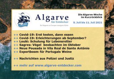Algarve News: 05. bis 11. Juli 2021