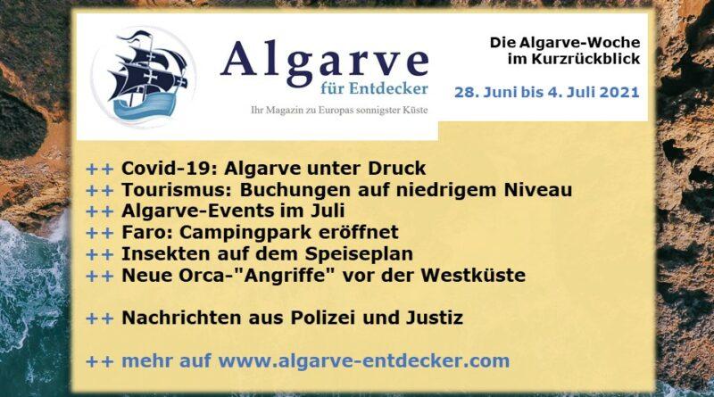 Algarve News: 28. Juni bis 4. Juli 2021